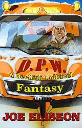 D.P.W. A Devilish Political Fantasy