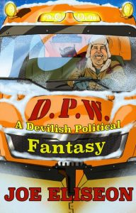 D.P.W.: A Devilish Political Fantasy Cover