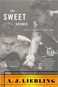 """A.J. Liebling's """"The Sweet Science"""""""