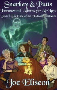 The Case of the Undead Arbitrator Cover